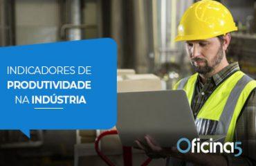 indicadores de produtividade na indústria