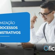 otimização de processos administrativos